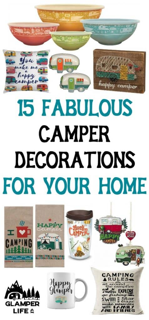 15 Fabulous Camper Decorations for Your Home