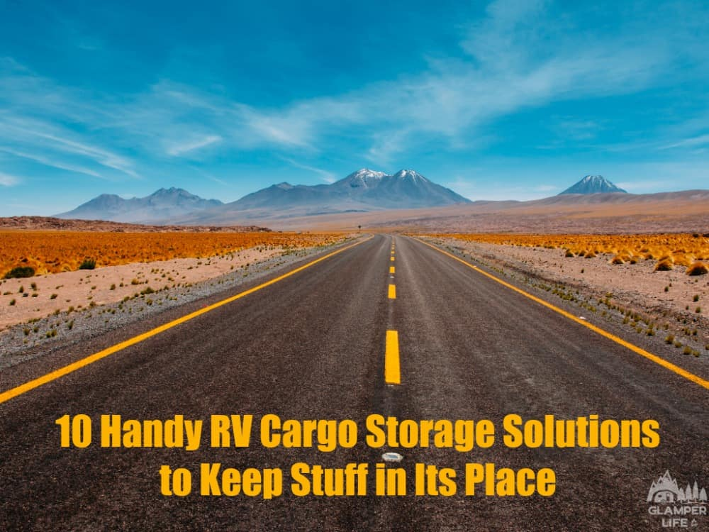 10 Handy RV Cargo Storage Solutions to Keep Stuff in Its Place