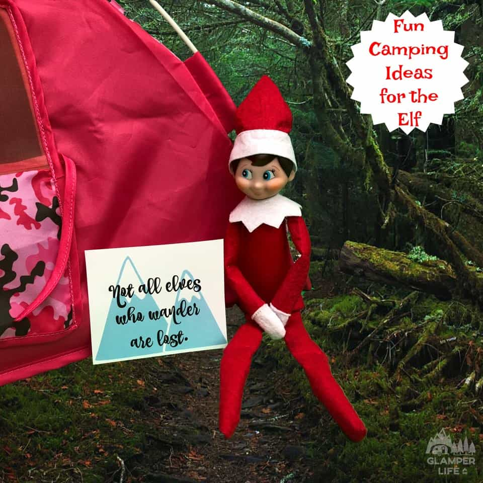 Fun Camping Ideas for the Elf