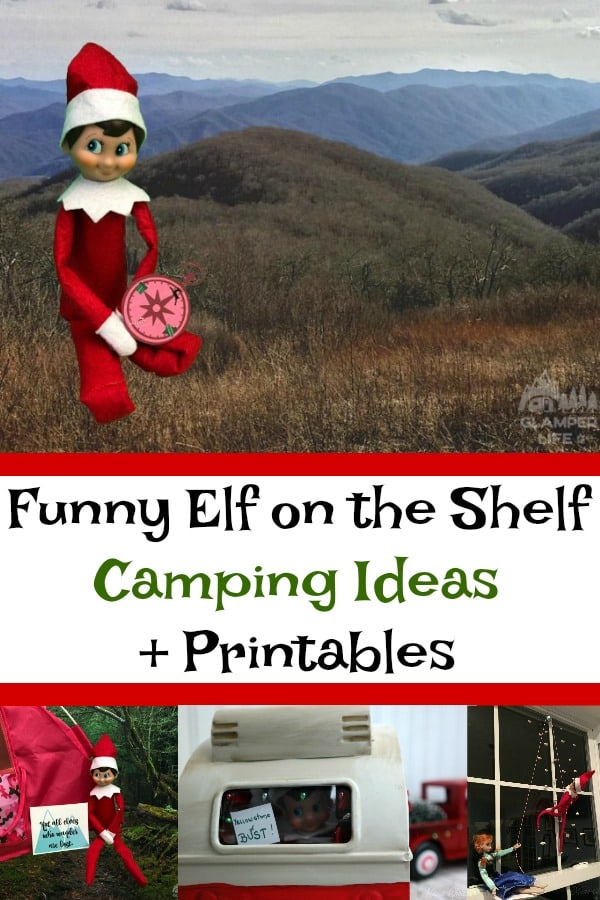 Funny Elf on the Shelf Camping Ideas + Printables