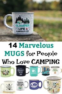 14 Marvelous MUGS for People Who Love CAMPING