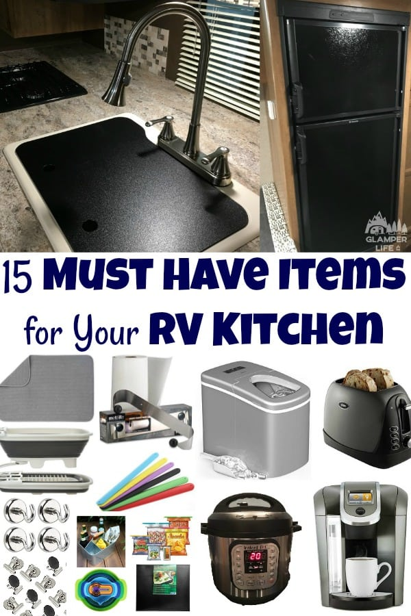 15 Must Have Items For Your Rv Kitchen Glamper