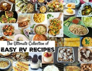 The Ultimate Collection of Easy RV Recipes