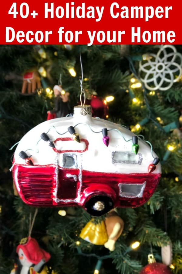40+ Holiday Camper Decor for your Home PIN 1