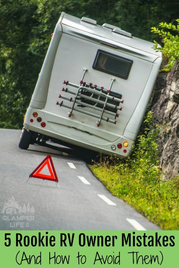 5 Rookie RV Owner Mistakes