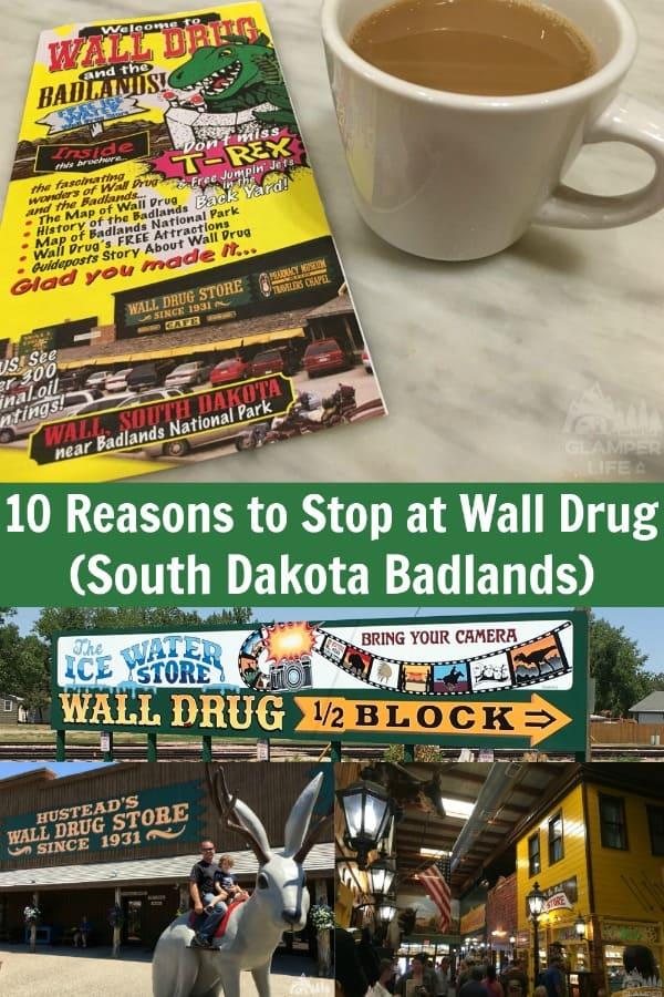 10 Reasons to Stop at Wall Drug (South Dakota Badlands)