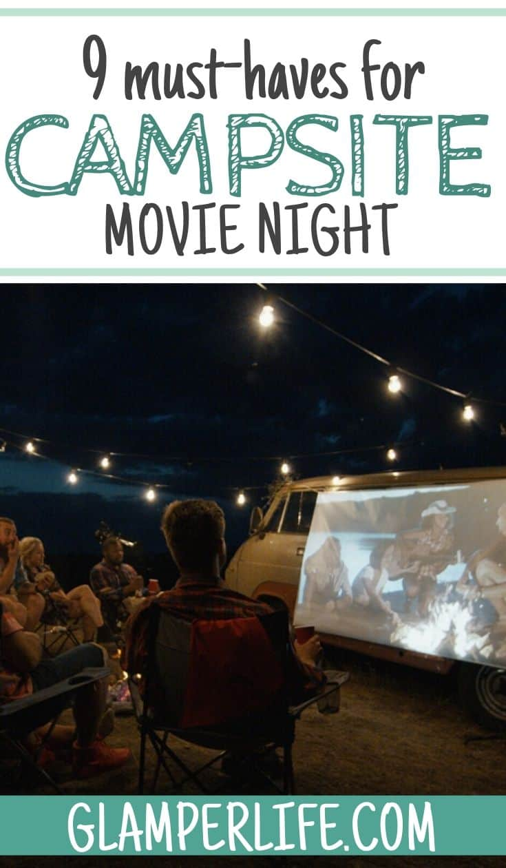 Campsite Movie Night Must Haves PIN