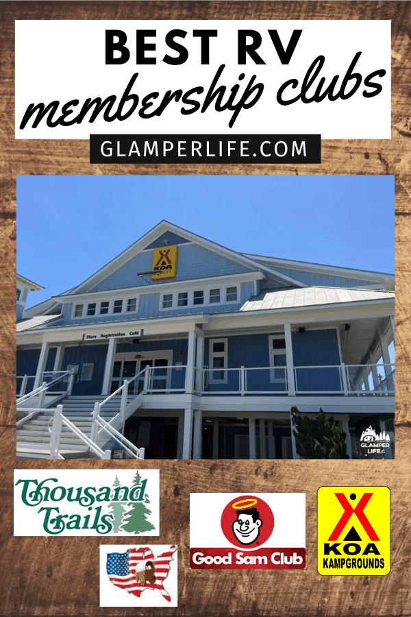 Best Camping RV Membership Clubs PIN