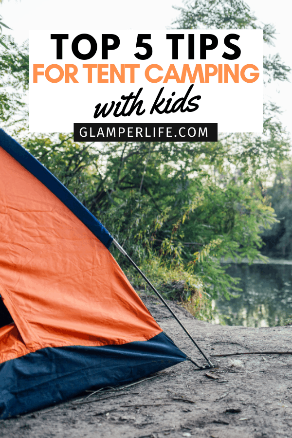 Tent Camping with Kids PIN