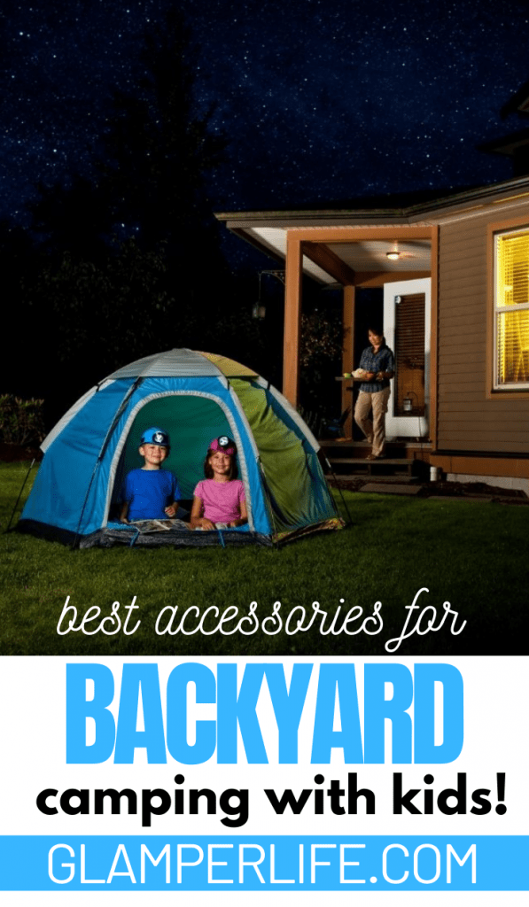 Backyard camping with kids accessories PIN
