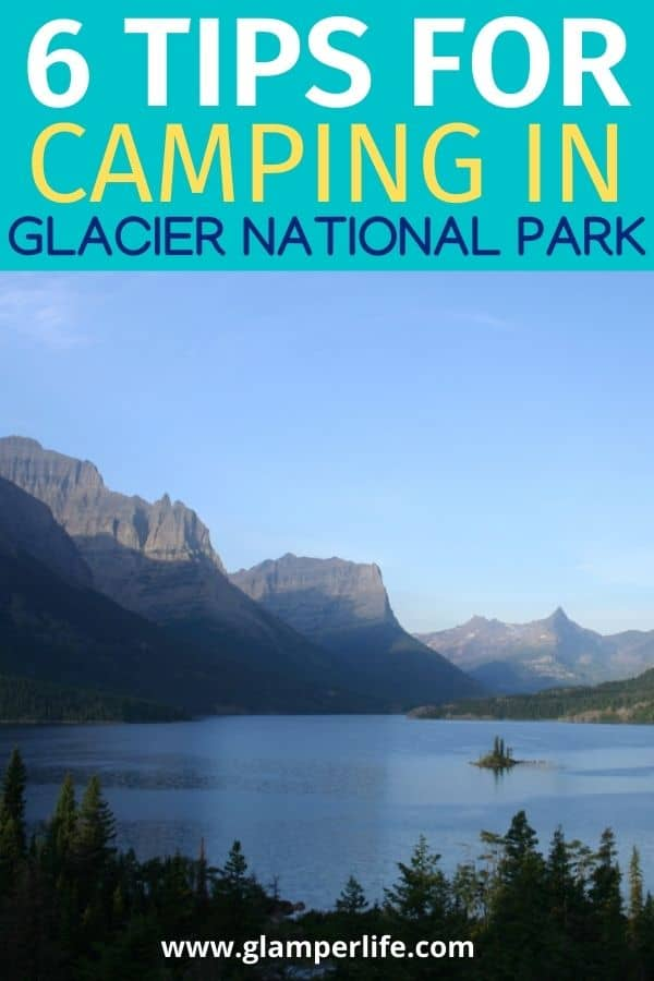 Tips for Camping Glacier National Park PIN