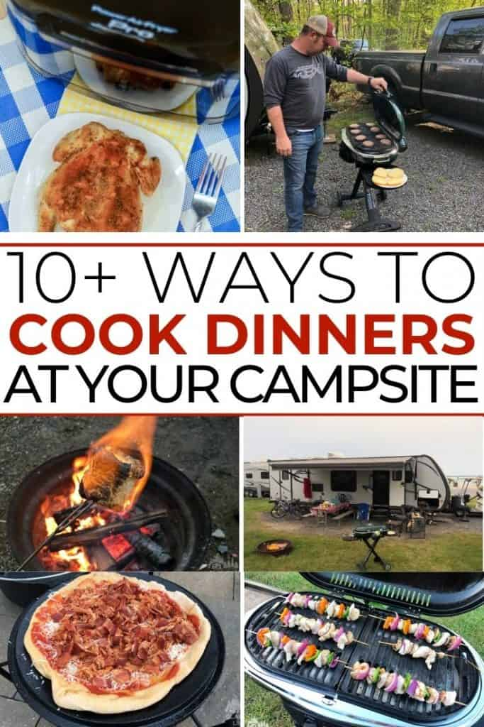 10 Different Ways to Cook Dinner at Your Campsite PIN