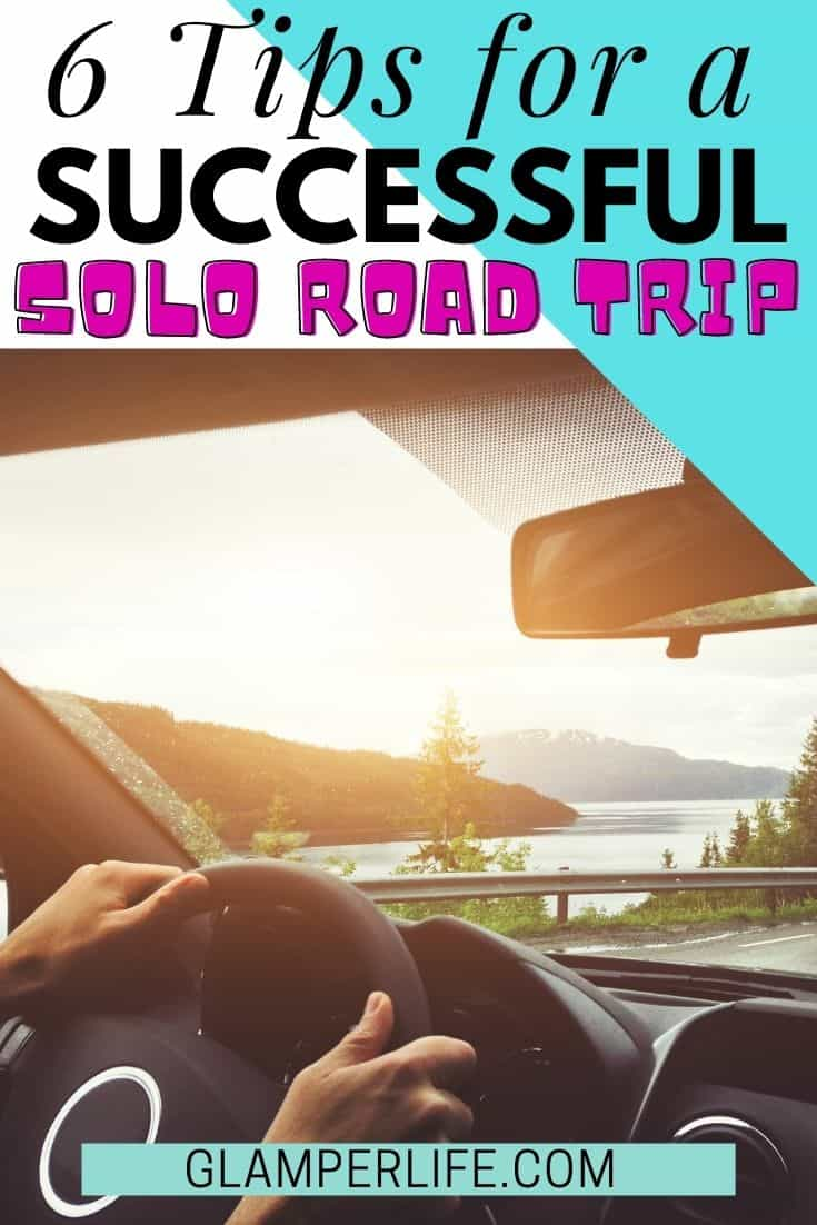 6 Tips for a Successful Solo Road Trip PIN