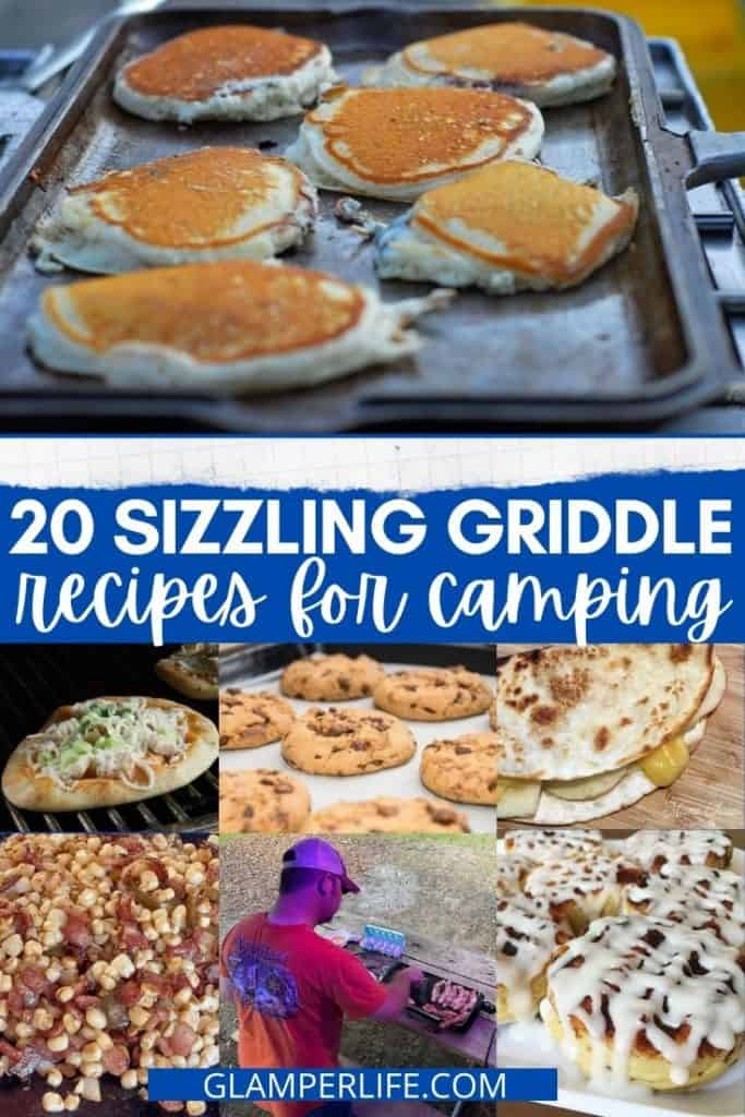 20 Sizzling Griddle Recipes for Camping PIN