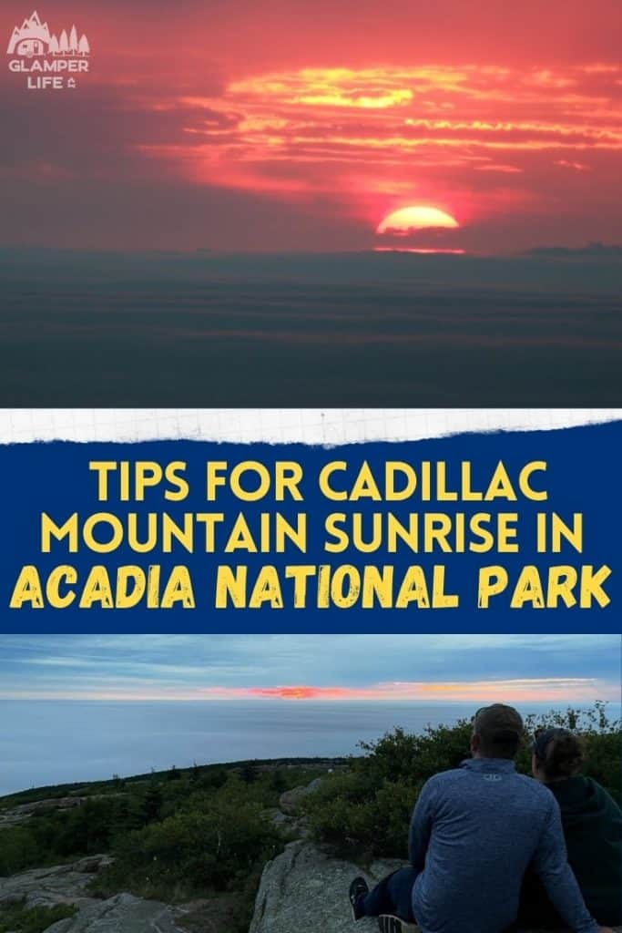 Tips for Cadillac Mountain Sunrise in Acadia National Park PIN